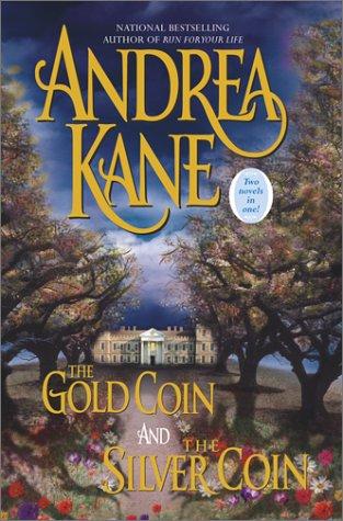 The Gold Coin/The Silver Coin: Kane, Andrea