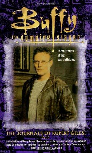 9780743427128: The Journals of Rupert Giles: Volume 1 (Buffy the Vampire Slayer)