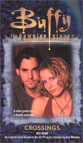 9780743427340: Crossings (Buffy the Vampire Slayer (Pocket Paperback Numbered))