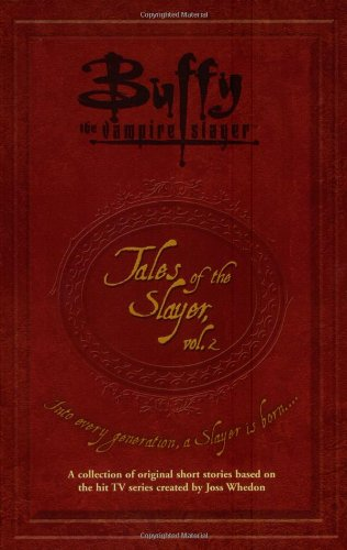 Tales of the Slayer, Volume 2 (Buffy: Todd A. McIntosh,