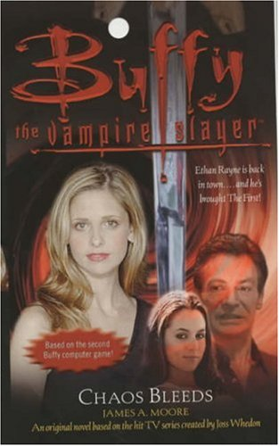 9780743427678: Chaos Bleeds (Buffy the Vampire Slayer (Simon Pulse))