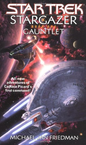 Gauntlet (Star Trek: Stargazer): Friedman, Michael Jan