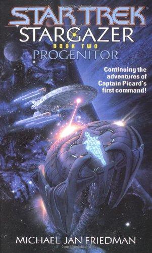 9780743427944: Stargazer: Progenitor Bk. 2 (Star Trek Next Generation)