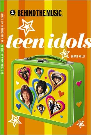 9780743428200: Teen Idols (Vh-1 : Behind the Music)