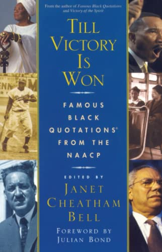 Till Victory Is Won : Famous Black Quotations from the NAACP