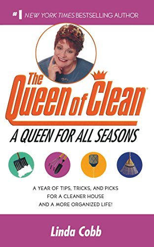 9780743428316: A Queen for All Seasons: A Year of Tips, Tricks, and Picks for a Cleaner House and a More Organized Life!