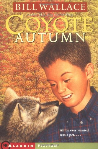 Coyote Autumn: Wallace, Bill