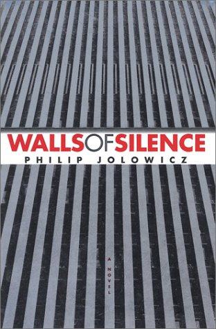 9780743428446: Walls of Silence: A Novel