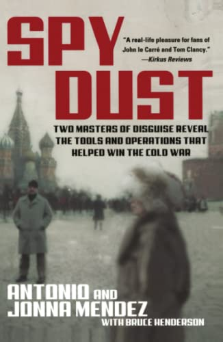 9780743428538: Spy Dust: Two Masters of Disguise Reveal the Tools and Operations That Helped Win the Cold War