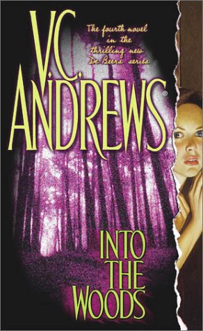 9780743428668: Into the Woods (Andrews, V. C.)