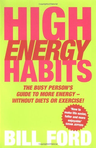 9780743428941: High Energy Habits: The Busy Person's Guide to More Energy