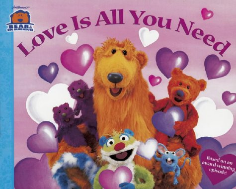 9780743429122: Love is All You Need (Bear in the Big Blue House)