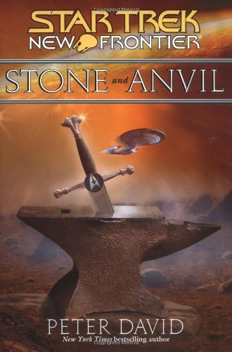 9780743429573: Stone and Anvil (Star Trek: New Frontier)