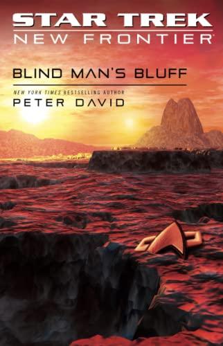 9780743429603: Blind Man's Bluff (Star Trek: New Frontier, No. 18) (No. 17)