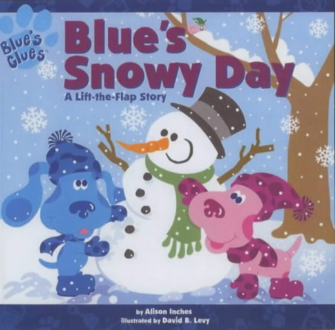 9780743429757: Blue's Snowy Day: A Lift-the-flap Story (Blue's Clues)