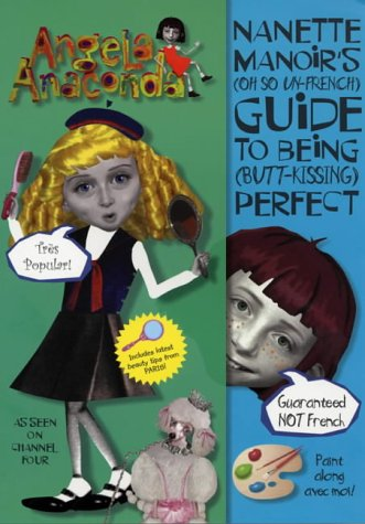 9780743429887: Nanette Manoir's Guide to Being Pefect (Angela Anaconda)