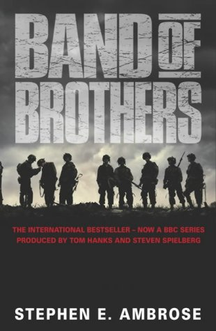 Band of Brothers: Stephen E. Ambrose