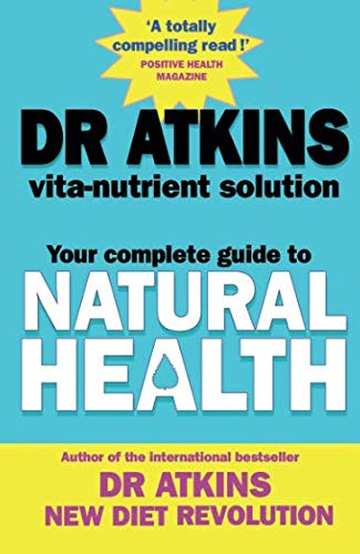 9780743429979: Dr Atkins' Vita-nutrient Solution: Your Complete Guide To Natural Health