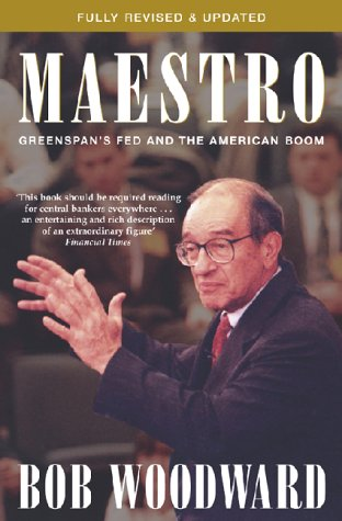 9780743430043: Maestro: Alan Greenspan and the American Economy