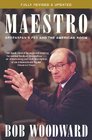 9780743430043: Maestro: Alan Greenspan and the American Economy