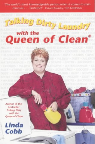 Talking Dirty Laundry with the Queen of Clean (0743430131) by Cobb, Linda