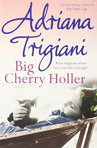BIG CHERRY HOLLER: Trigiani, Adriana