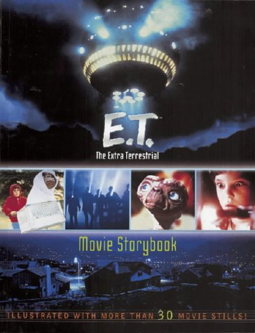9780743430494: E.T. the Extra-terrestrial: Movie Storybook