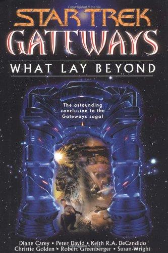9780743431125: Gateways Book Seven What Lay Beyond (Star Trek)