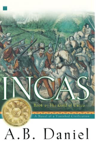 Incas: Book Two: The Gold of Cuzco