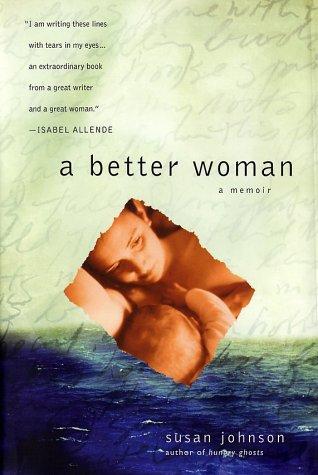 9780743432962: A Better Woman: A Memoir of Motherhood