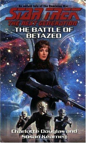 9780743434348: The Battle of Betazed (Star Trek: The Next Generation)
