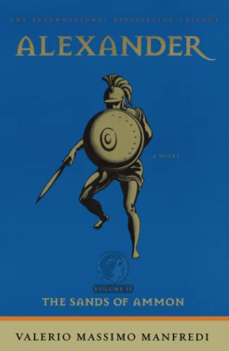 Alexander: Volume II, The Sands of Ammon