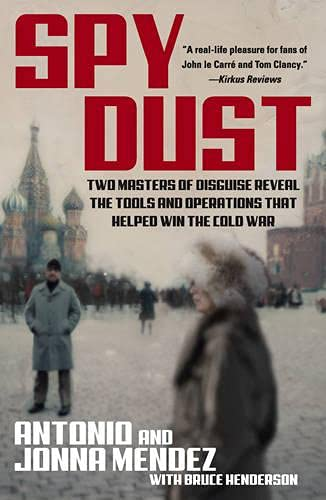 9780743434584: Spy Dust: Two Masters of Disguise Reveal the Tools and Operations that Helped Win the Cold War