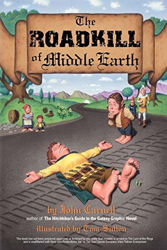 9780743434676: The Roadkill of Middle Earth
