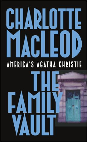 The Family Vault (Sarah Kelling and Max Bittersohn Mysteries) (0743434943) by MacLeod, Charlotte