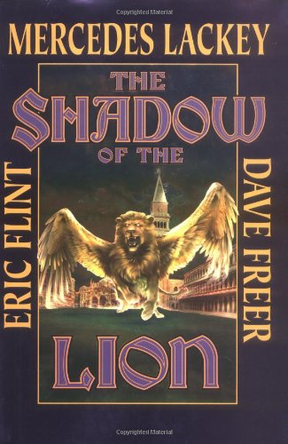 The Shadow of the Lion (Heirs of: Mercedes Lackey, Eric