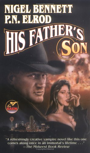 His Father's Son (9780743435314) by Bennett, Nigel; Elrod, P.N.