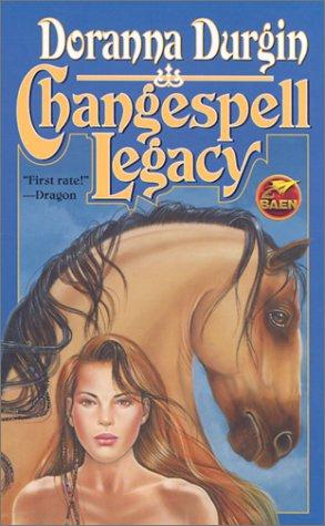 Changespell Legacy (Baen Fantasy): Durgin, Doranna
