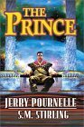 The Prince: Jerry Pournelle; S.M. Stirling