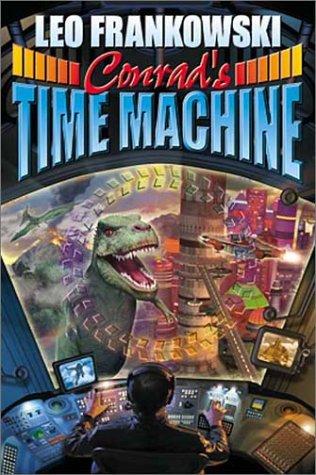 Conrad's Time Machine (0743435575) by Frankowski, Leo