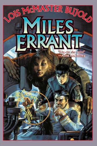 Miles Errant: Brothers in Arms / Mirror: Bujold, Lois McMaster
