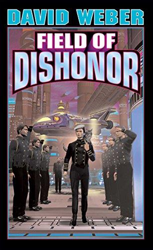 9780743435741: Field of Dishonor (Honor Harrington #4)