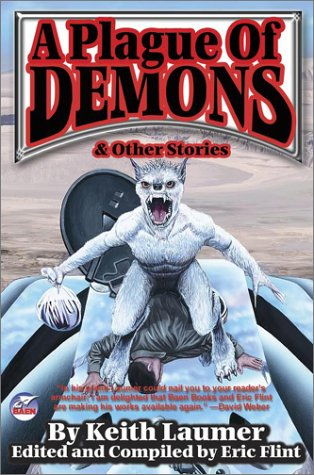 A Plague of Demons & Other Stories (0743435885) by Keith Laumer