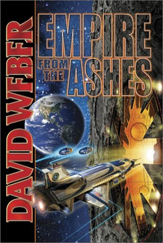 Empire From the Ashes (Weber, David): Weber, David