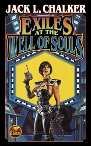 Exiles at the Well of Souls (0743436032) by Chalker, Jack L.