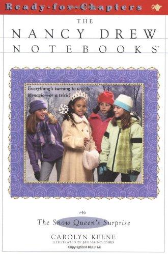 The Snow Queen's Surprise (Nancy Drew Notebooks: Keene, Carolyn