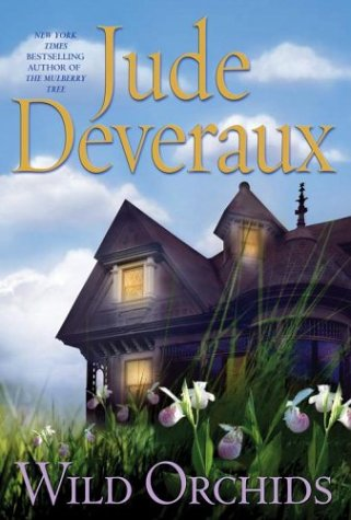 9780743437127: Wild Orchids: A Novel (Deveraux, Jude)