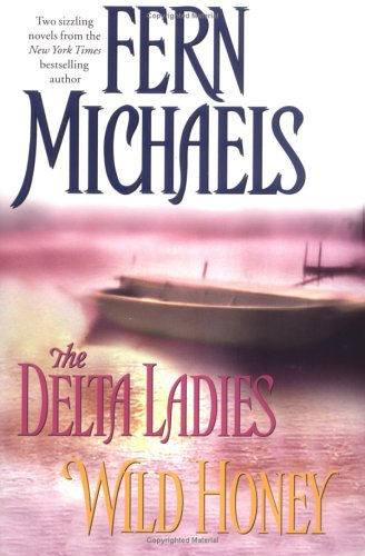 The Delta Ladies/Wild Honey: Michaels, Fern
