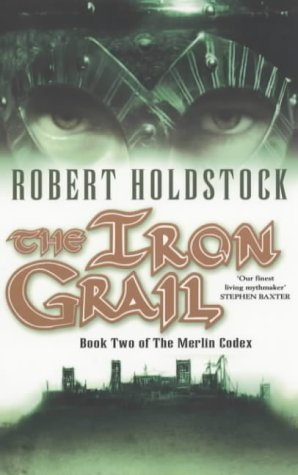 9780743440325: The Iron Grail: Book Two of the Merlin Codex