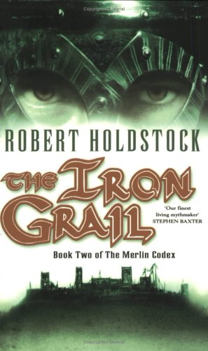 9780743440325: The Iron Grail (Merlin Codex)